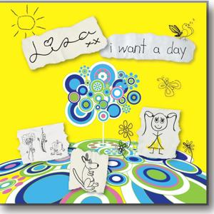 I Want a Day