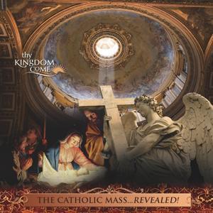 The Catholic Mass Revealed! Soundtrack