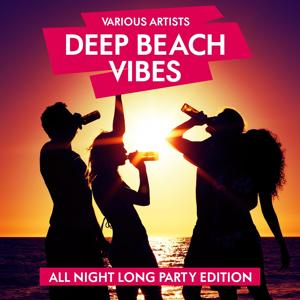 Deep Beach Vibes (All Night Long Party Edition)