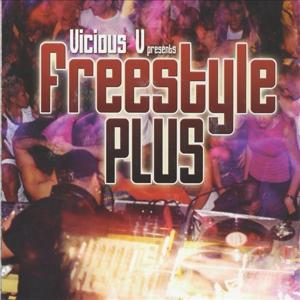 Vicious V Presents: Freestyle Plus