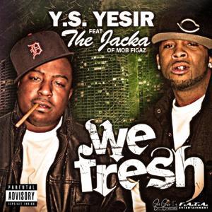 We Fresh (feat. The Jacka) - Single