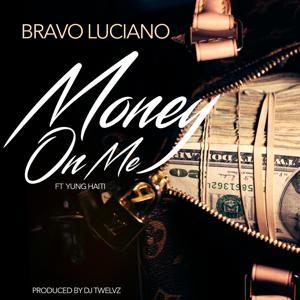 Money on Me (feat. Yung Haiti) - Single