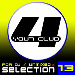For Your Club, Vol. 13