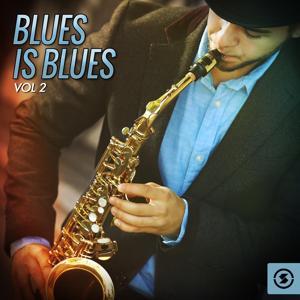 Blues Is Blues, Vol. 2