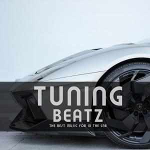 Tuning Beatz (The Best Music for in the Car)