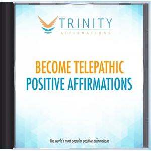 Become Telepathic Affirmations
