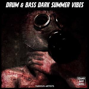 Drum & Bass Dark Summer Vibes
