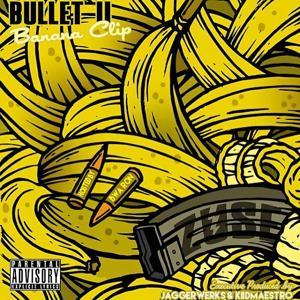 Bullet 2: Banana Clip