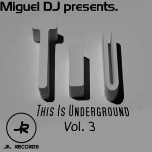 This Is Underground Vol. 3