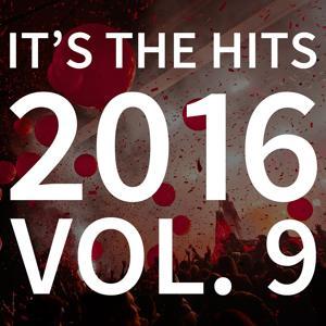 It's the Hits! 2016, Vol. 9