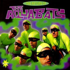 The Return Of The Aquabats