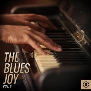 The Blues Joy, Vol. 3