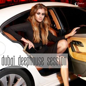 Dubai Deephouse Session