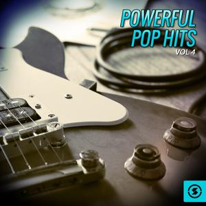 Powerful Pop Hits, Vol. 4