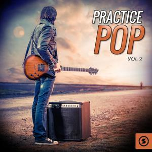 Practice Pop, Vol. 2