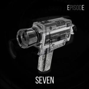 Episode SEVEN