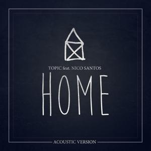 Home (feat. Nico Santos) [Acoustic Version]