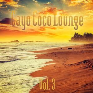 Cayo Coco Lounge, Vol. 3