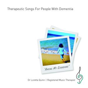 Among My Souvenirs: Therapeutic Songs for People with Dementia