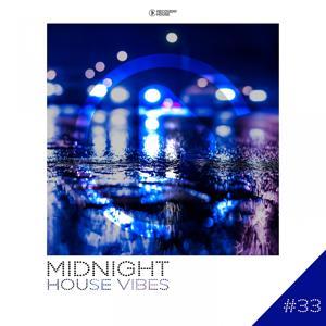 Midnight House Vibes -, Vol. 33