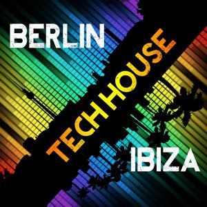 BERLIN TECH HOUSE IBIZA