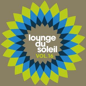 Lounge du soleil, Vol. 16
