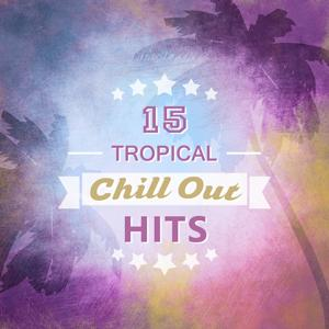 15 Tropical Chill Out Hits
