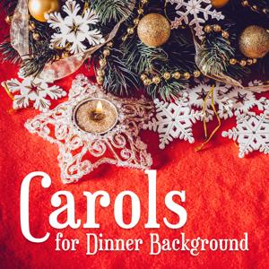 Carols for Dinner Background - Carols for Kids, Happy Holidays, Marry Christmas