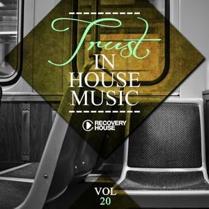 Trust in House Music, Vol. 20