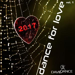 DANCE FOR LOVE 2017 Vol. 1
