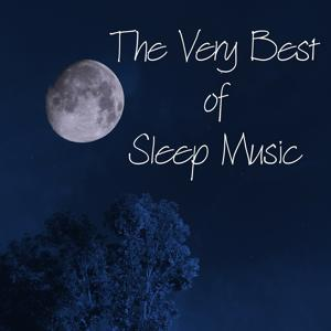 The Very Best of Sleep Music – Top 20 Piano Lullabies for Relaxation, Baby Sleep, Nature Sounds to Calm Newborn