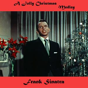 A Jolly Christmas Medley: Jingle Bells / The Christmas Song / Mistletoe and Holly / I'll Be Home for Christmas / The Christmas Waltz / Have Yourself a Merry Little Christmas / The First Noel