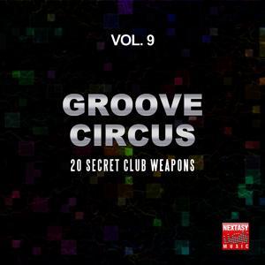 Groove Circus, Vol. 9 (20 Secret Club Weapons)