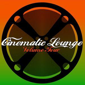Cinematic Lounge, Vol. 4