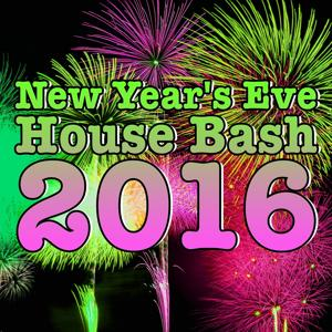 New Year's Eve House Bash 2016
