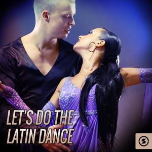 Let's Do The Latin Dance