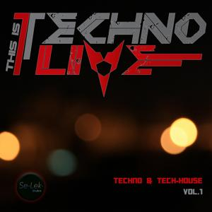 This Is Techno Live, Vol. 1