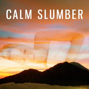 Calm Slumber – Music for Sleep, Soothing Waves, Deep Meditation, Peaceful Mind, Relaxation Sounds
