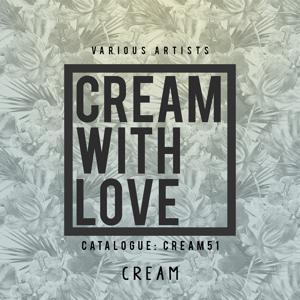 Cream With Love, Vol. 1