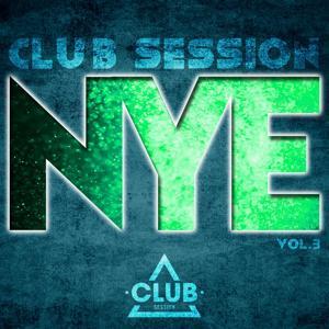 NYE Club Session Vol. 3