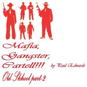 Mafia,Gangster,Cartell Old Skhool Part-2