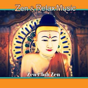 Zen and Relax Music