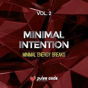 Minimal Intention, Vol. 2 (Minimal Energy Breaks)