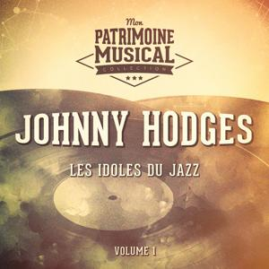 Les idoles du Jazz : Johnny Hodges, Vol. 1