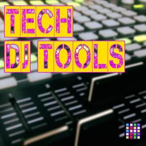 Tech DJ Tools
