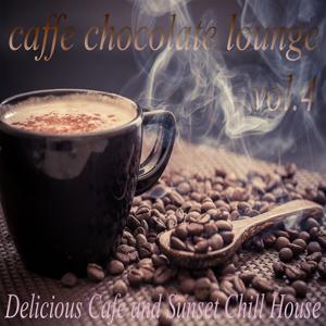 Caffe Chocolate Lounge, Vol.4