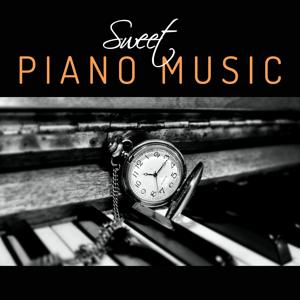 Sweet Piano Music – Instrumental Piano Jazz, Soft Piano Bar, Easy Listening Mellow Jazz, Pure Piano, Relaxing Jazz