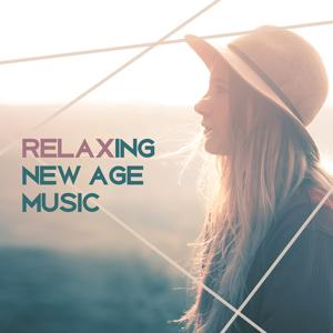 Relaxing New Age Music – Music for Good Mood, Sleep Sounds, Rest & Relax, Soft Music