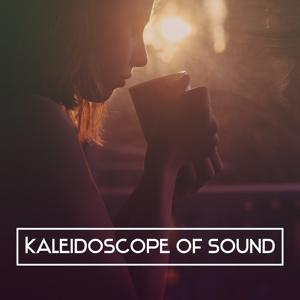 Kaleidoscope of Sound - Wonderful Rest, Moments in Spa, Harmony Body and Mind Balance, Thoughts and Feelings