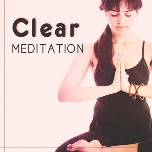 Clear Meditation – Calm Your Mind with Nature Sounds